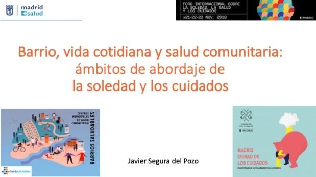 Barrio, vida cotidiana y salud comunitaria: ámbitos de abordaje de la soledad y loscuidados